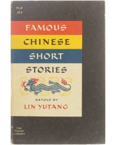Famous Chinese Short Stories [Paperback] Lin Yutang [1959]