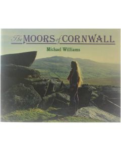 The Moors of Cornwall [Paperback] Michael Williams [1986] 9780948158117