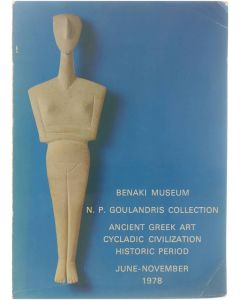 Exhibition of Ancient Greek Art from the N. P. Goulandris collection [Paperback] Lambros Eftaxias; e.a. [1978]