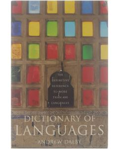 Dictionary of languages the definitive reference to more than 400 languages [Paperback] Andrew Dalby [1999] 9780747531180