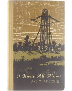 I knew all along and other stories by contemporary Chinese writers [Hardcover] Feng, Feng-Ko, Wen-Shih, ea [1960]