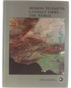 Mission to earth: Landsat views the world [Hardcover] Nicholas Short [1976]