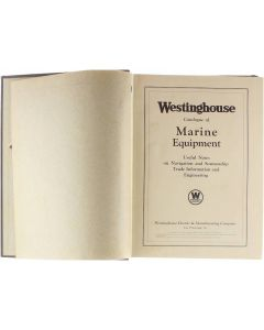 Westinghouse Catalogue of Marine Equipment - Useful Notes on Navigation and Seamanship Trade Information  [Hardcover] N.N. [1925]