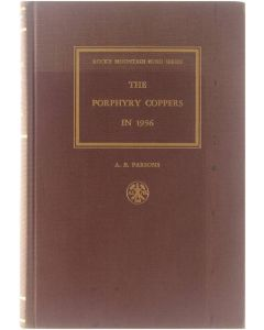 The Porphyry Coppers in 1956 [Hardcover] A.B. Parsons [1957]