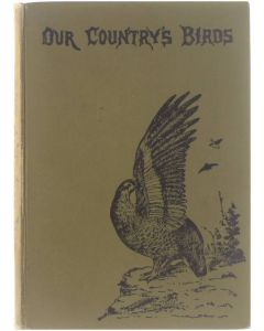 Our Country's Birds [Hardcover] W.J. Gordon [1892]