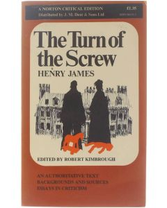 The Turn of the Screw - Henry James - an authoritative text/backgrounds and sources/essays in criticism [Paperback] ed: Robert Kimbrough [1966] 9780393042757