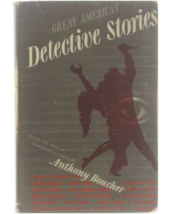 Great American Detective Stories [Hardcover] Anthony Boucher [1946]