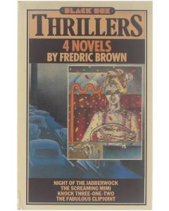 4 Novels : Night of the Jabberwock/The Screaming Mimi/Knock Three-one two/The Fabulous Clipjoint [Paperback] Fredric Brown [1983] 9780946391110