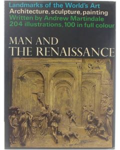 Man and the Renaissance [Hardcover] Andrew Martindale [1967]