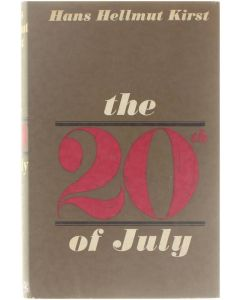 The 20th of July [Hardcover] Hans Hellmut Kirst [1966]