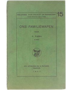 Ons Familiewapen [Hardcover] C. Pama [1943]