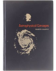 Astrophysical Concepts [Hardcover] Martin Harwit [1973] 9780471358206
