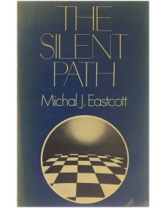 Silent Path. An introduction to meditation [Paperback] Michal J; Eastcott [1978] 90986415