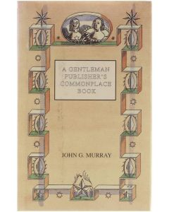 A gentleman publisher's commonplace book [Hardcover] John G Murray [1996] 9780719556234
