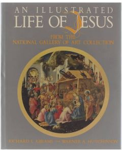 An illustrated life of Jesus [Hardcover] Abrams Richard I. - Hutchinson Warner A. 9780687013562