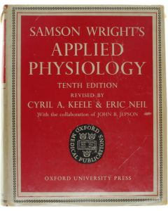 Samson Wright's applied Physiology [Hardcover] Cyril a. Keele; Eric Neil [1963]