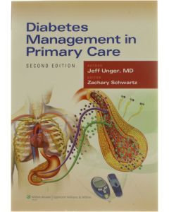 Diabetes Management in Primary Care [Paperback] Jeff Unger Md [2013] 9781451142952