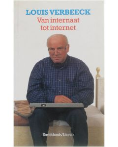 Van Internaat Tot Internet [Paperback] Louis Verbeeck [2000] 9789063064136