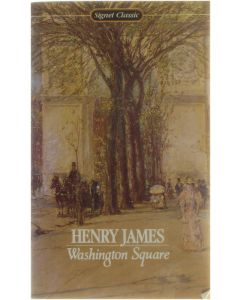Washington Square [Paperback] Henry James [1979] 9780451524997