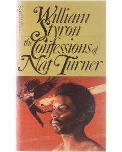 The Confessions of Nat Turner [Paperback] William Styron [1983] 9780553146684