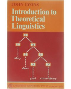 Introduction to Theoretical Linguistics [Paperback] John Lyons [1968]