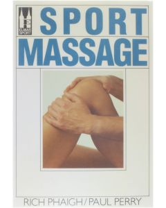 Sportmassage [Paperback] Rich Phaigh; Paul Perry [1987] 9789061205203