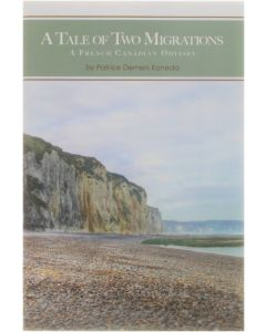 A Tale of Two Migrations - A French Canadian Odyssey [Paperback] Patrice Demers Kaneda [2013] 9781478713364
