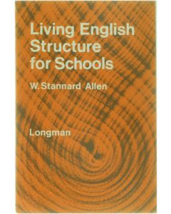 Living English Structure for Schools [Paperback] W. Stannard Allen [1971] 9780582521025
