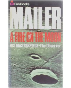 A Fire on the Moon [Paperback] Norman Mailer [1970] 9780330026109