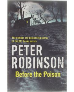 Before the Poison [Paperback] Peter Robinson [2011] 9781444704846