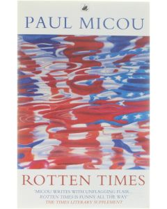 Rotten Times [Paperback] Paul Micou [1993] 9780552995016