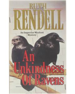 An Unkindness of Ravens - An Inspector Wexford Mystery [Paperback] Ruth Rendell [1988] 9780099450702