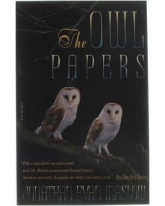 The Owl Papers [Paperback] Jonathan Evan Maslow [1982] 9780394758138