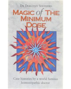 Magic of the minimum dose - Case histories by a world famous homeopathic doctor [Paperback] Dr Dorothy Shepperd [1995] 9780852072981