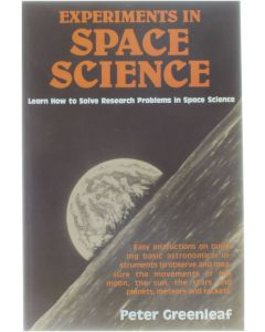Experiments in Space Science [Paperback] Peter Greenleaf [1981] 9780668048125
