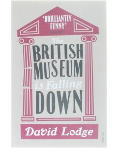 The British Museum is Falling Down [Paperback] David Lodge [2011] 9780099554226