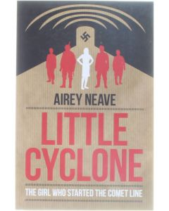Little cyclone - The girl who started the comet line [Paperback] Airey Neave [2013] 9781849545037