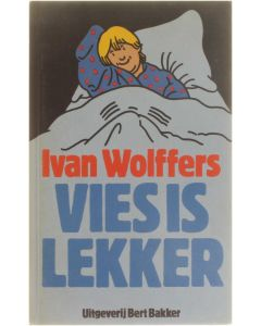 Vies is lekker [Hardcover] Ivan Wolffers [1979] 9789060196373