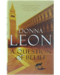 A Question of belief [Hardcover] Donna Leon [2010] 9780434020201