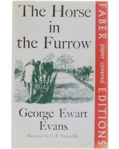 The Horse in the Furrow [Paperback] George Ewart Evans [1986] 9780571081646