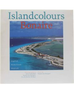 Islandcolours Bonaire Susan Lee Swygert; Jerry Schnabel; Collective 9789990402483