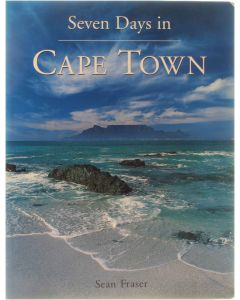 Seven Days in Cape Town [Paperback] Sean Fraser [1999] 9781868721573