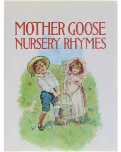 Mother Goose's Nursery Rhymes [Hardcover] [1986] 9781851520299