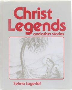 Christ legends and other stories [Hardcover] Selma Lagerlöf [1977] 9780903540063