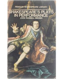 Shakespeare's Plays in Performance [Paperback] John Russell Brown [1969]