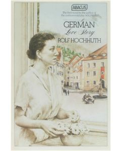 A German Love Story [Paperback] Rolf Hochhuth [1980] 9780349116983