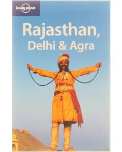 Lonely Planet Rajasthan, Delhi & Agra [Paperback] Abigail Hole; Martin Robinson; Sarina Singh [2005] 9781740597722