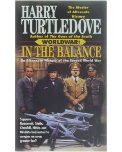In the Balance : An Alternate History of the Second World WAr [Paperback] Harry Turtledove [1995] 9780345388520