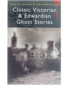 Classic Victorian & Edwardian ghost stories [Paperback] Rex Collings [2008] 9781840220667