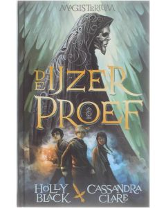 De IJzerproef [Hardcover] Holly Black; Cassandra Clare [2014] 9789048819157